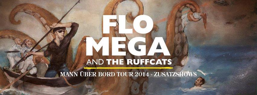 """Flo Mega """"Mann über Board"""" Zusatzshows Herbst 2014"""
