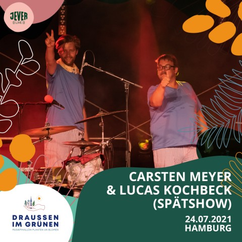 Carsten Meyer & Lucas Kochbeck - DiG 2021 - Spätshow IG Feed